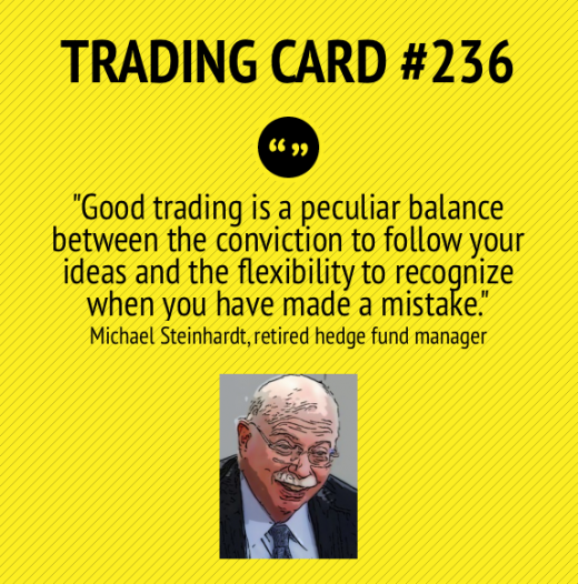 Trading Card #236: Good Trading Is A Balance by Michael Steinhardt
